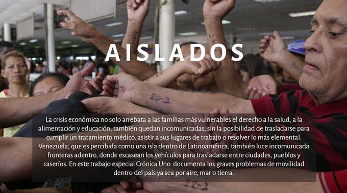 AISLADOS – Crónica Uno