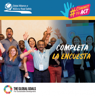 El Observatorio De Seguridad Vial Se Une En Apoyo De Campaña #CommitToAct De La Alianza Global De ONG Para La Seguridad Vial